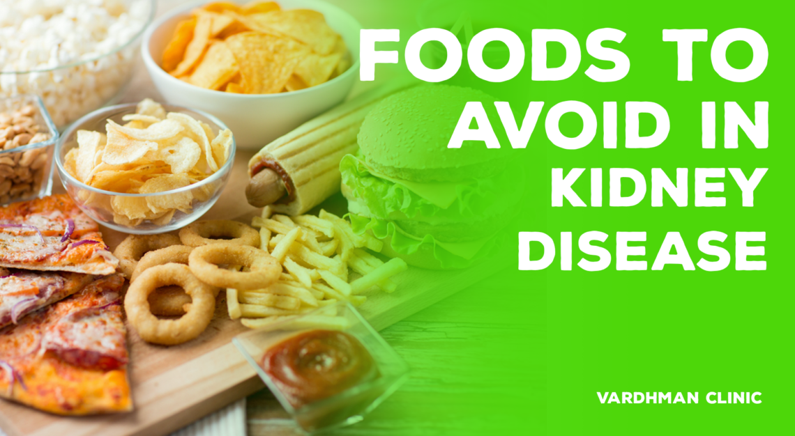 Kidney Disease Diet: 7 Foods to Avoid